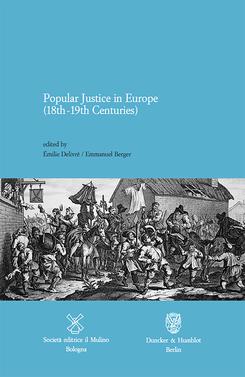 copertina Popular Justice in Europe (18th-19th Centuries)