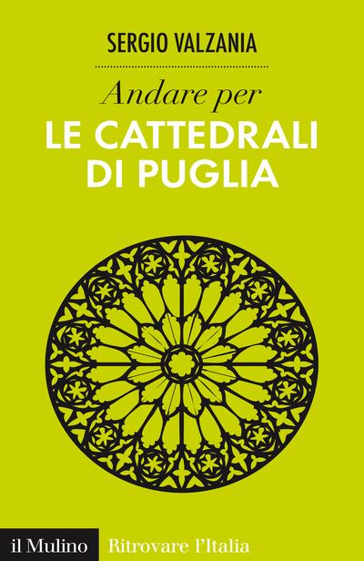 Cover Andare per le cattedrali di Puglia