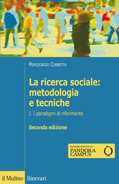 copertina La ricerca sociale: metodologia e tecniche. I