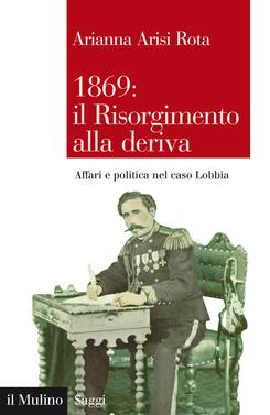 copertina 1869: il Risorgimento alla deriva