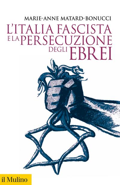 Cover L'Italia fascista e la persecuzione degli ebrei