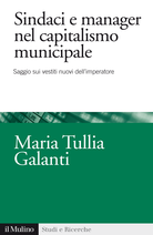 Sindaci e manager nel capitalismo municipale