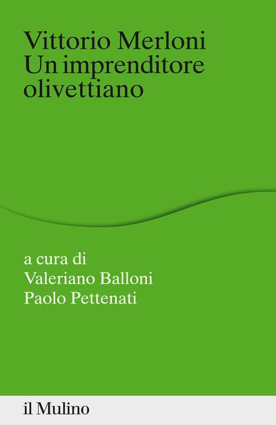 Cover Vittorio Merloni un imprenditore olivettiano
