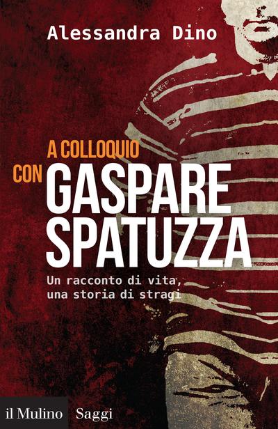 Cover A Conversation with Gaspare Spatuzza