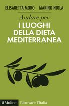 Andare per i luoghi della dieta mediterranea