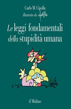 copertina Le leggi fondamentali della stupidità umana