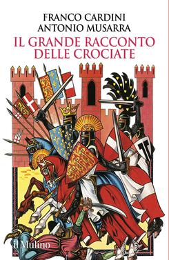 copertina Il grande racconto delle crociate