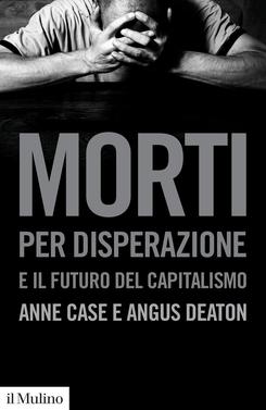 copertina Morti per disperazione e il futuro del capitalismo